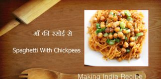 ma ki rasoi se Spaghetti With Chickpeas recipe making india